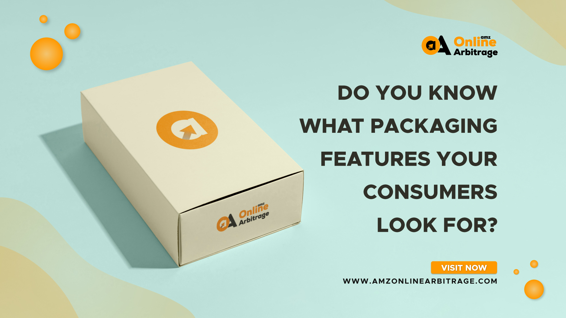 DO YOU KNOW WHAT PACKAGING FEATURES YOUR CONSUMERS LOOK FOR ?