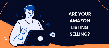 ARE YOUR AMAZON LISTING SELLING?